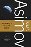 Pebble in the Sky (Galactic Empire series Book 3)