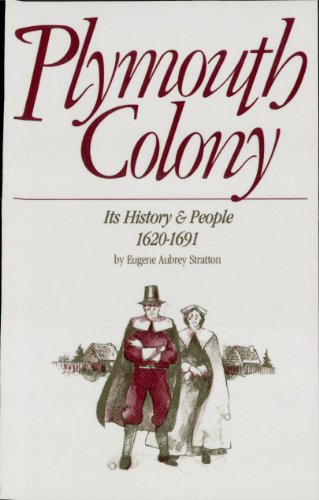 Plymouth Colony: Its History and People: 1620-1691