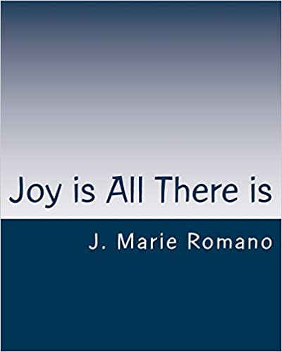 Joy is All There is