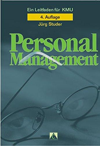 Personalmanagement: Ein Leitfaden für KMU