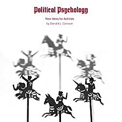 Political Psychology: New Ideas for Activists