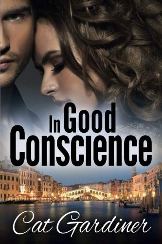 In Good Conscience: The Final Adventure (The Conscience Series) (Volume 3)