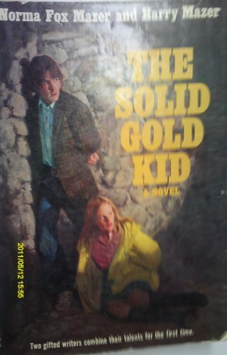 Download The Solid Gold Kid: A Novel book pdf   audio id:a9dfcd8