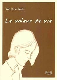 Le voleur de vie par Cécile Coulon