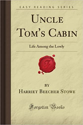 Attirant Uncle Tomu0027s Cabin: Life Among The Lowly (Forgotten Books): Harriet Beecher  Stowe: 9781606801987: Amazon.com: Books