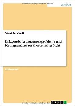 Book Einlagensicherung: Anreizprobleme und Lösungsansätze aus theoretischer Sicht