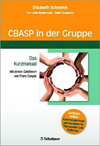 CBASP in der Gruppe: Das Kurzmanual - Mit einem Geleitwort von Franz Caspar