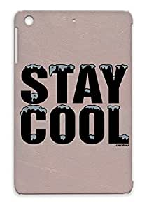 Stay Cool Dating Ice Cool Funny Crocktees LOL Smooth Fresh Humor Quotations Stay Sign Cold Drinking Vintage Gray Cover Case For Ipad Mini
