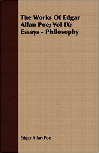 Amazoncom The Works Of Edgar Allan Poe Vol Ix Essays  Amazoncom The Works Of Edgar Allan Poe Vol Ix Essays  Philosophy   Edgar Allan Poe Books Examples Of Persuasive Essays For High School also What Is An Essay Thesis  Modest Proposal Essay Ideas