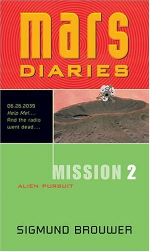 Download Mission 2: Alien Pursuit (Mars Diaries) PDF