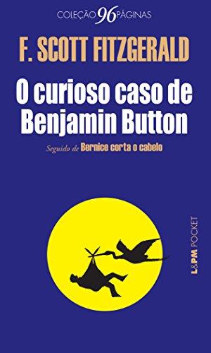 O Curioso Caso de Benjamin Button - Coleção L&PM Pocket