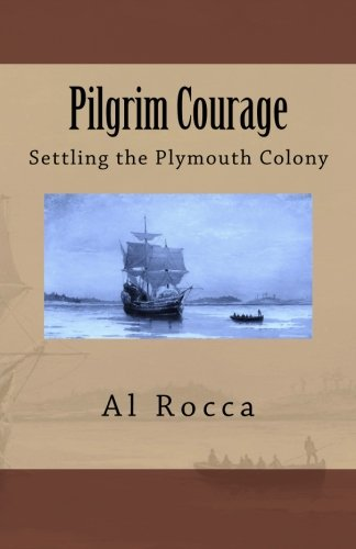 Download Pilgrim Courage: Settling The Plymouth Colony pdf epub