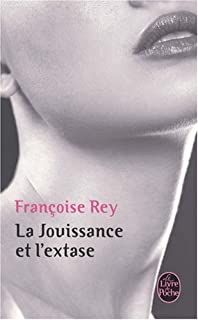 La jouissance et l'extase : Henry Miller et Anaïs Nin, Rey, Françoise
