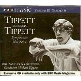 Tippett Conducts Tippett: Symphonies 2 & 4 BBC Music Vol. III No.6