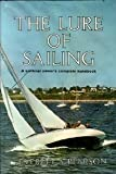 The Lure of Sailing a Sail Boat Owner's Complete Handbook