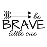 Wall Decal Quote Be Brave Little One Woodland Nursery Tribal Teepee Decor