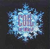 Snow Ep by Coil (1991-10-25)