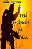 Ten Seconds to Hell, Billy Sutton, 1467937444