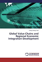 Global Value Chains and Regional Economic Integration Development