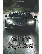 Gift For Boyfriend: Gifts Notebook, Motivational Notebook, Journal, Diary