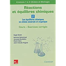 Reactions et Equilibres Chimiques Vol.2: Equilibres Chimiques En