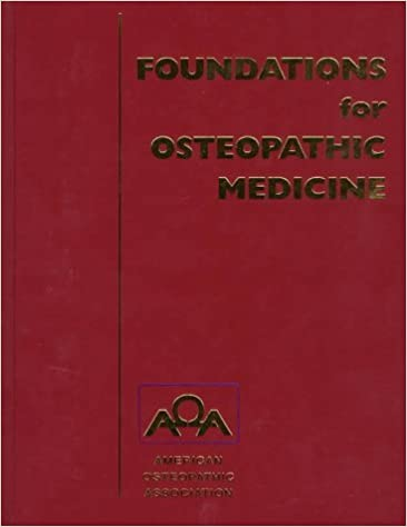 Foundations of osteopathic medicine.
