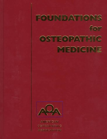 9780781734974: foundations for osteopathic medicine abebooks.