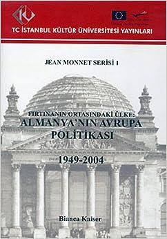 Book Firtinanin Ortasindaki Ulke: Almanya'nin Avrupa Politikasi