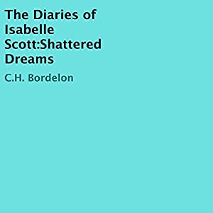 The Diaries of Isabelle Scott Audiobook