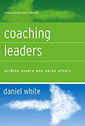 Coaching Leaders: Guiding People Who Guide Others (J-B US non-Franchise Leadership)