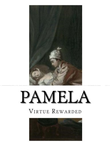 Pamela: Virtue Rewarded