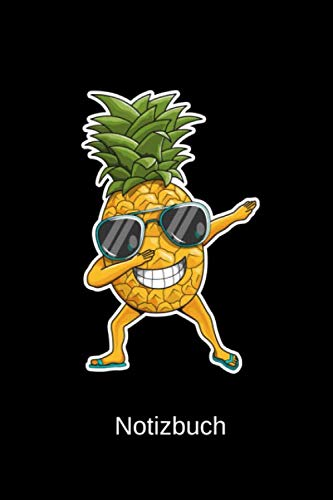 Notizbuch: A5 Notebook Dabbing Ananas mit Sonnenbrille liniert I Sommer Strand Frucht lustiges Tagebuch für den Urlaub (German Edition) (Ananas Mit Sonnenbrille)