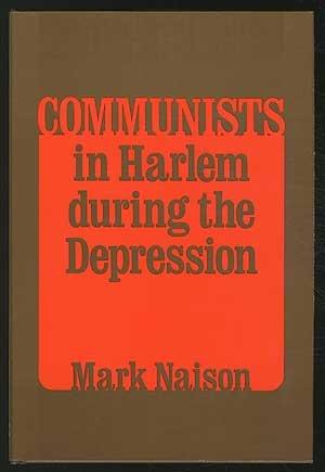 COMMUNISTS IN HARLEM (Blacks in the New World)