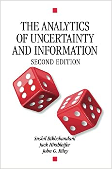 The Analytics of Uncertainty and Information (Cambridge Surveys of Economic Literature)