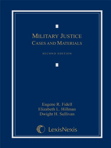 Military Justice: Cases and Materials (Loose-leaf version)