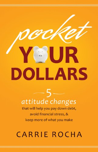 pocket-your-dollars-5-attitude-changes-that-will-help-you-pay-down-debt-avoid-financial-stress-keep-