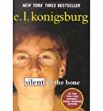 Silent to the Bone, E. L. Konigsburg, 0756910889