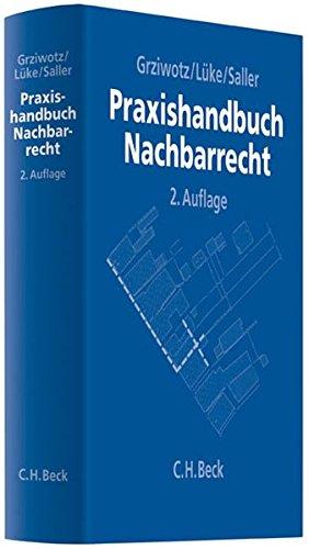 Praxishandbuch Nachbarrecht