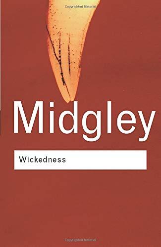 Wickedness (Routledge Classics) (Volume 137)