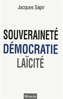 Souveraineté, démocratie, laïcité, Sapir, Jacques