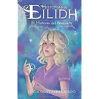El misterio del brazalete (Historias de Eilidh)