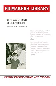 the unquiet death of eli creekmore The unquiet death of eli creekmore the orphan trains of charles loring brace fostering permanency: case studies in child welfare.