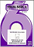 Visual Basic 6 Coursebook, Lin, Forest, 1576760294