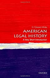 American Legal History: A Very Short Introduction (Very Short Introductions)