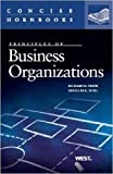 img - for Business Organizations (Concise Hornbook Series) by Richard Freer (2013-02-21) book / textbook / text book