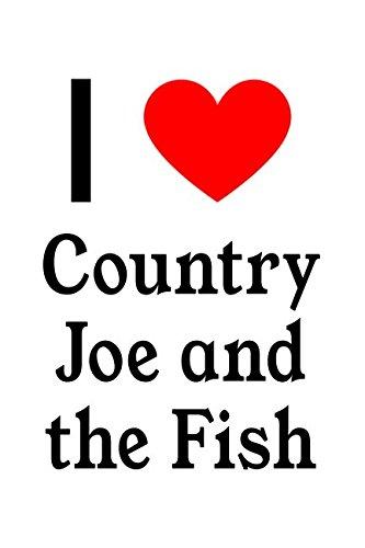 Gif Fish - I Love Country Joe And The Fish: Country Joe And The Fish Designer Notebook