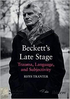Utorrent Descargar Pc Beckett's Late Stage: Trauma, Language, And Subjectivity Formato PDF