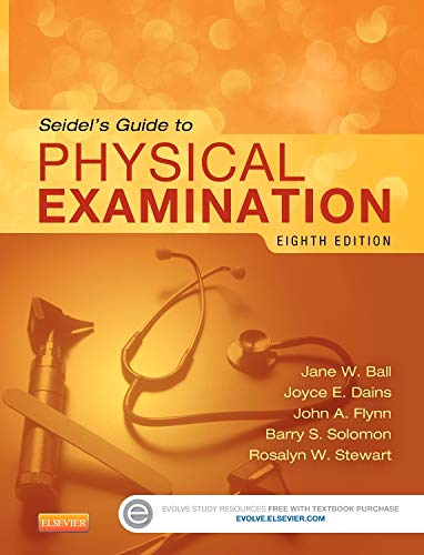 Seidel's Guide to Physical Examination (Mosby's Guide to Physical Examination)