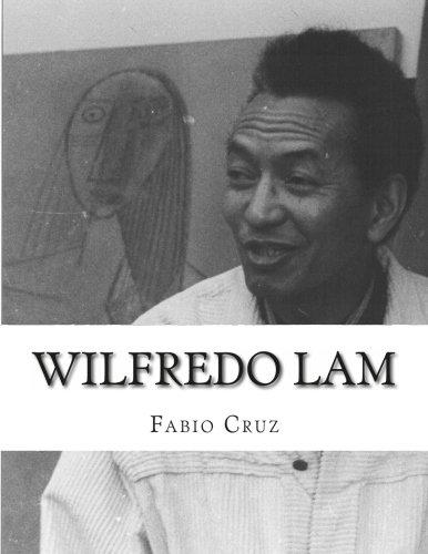 Wilfredo Lam: La fusion del cubismo, el surrealismo y la exhuberancia del Caribe. (Spanish Edition) [Prof Fabio Sebastian Cruz] (Tapa Blanda)