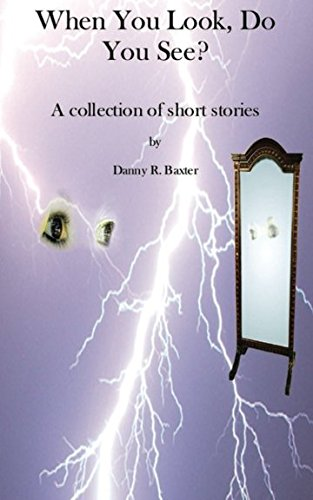 Download When You Look, Do You See?: A collection of short stories pdf